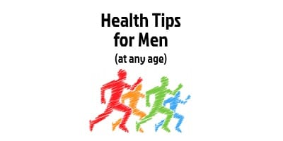 health tips for men of any age