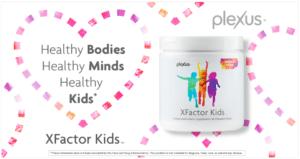 plexus xfactor kids healthy bodies